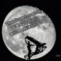 Supermoon Photoshoot at 1620mm with Nikon V3 By Joe Marquez