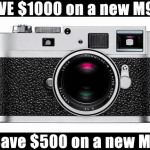 WOW! $1000 of brand new Leica M9-P and $500 off M9 at Dale Photo NOW!