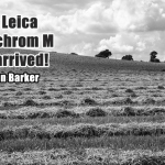 The Leica M Monochrom M Has Arrived by Jon Barker