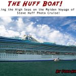 THE HUFF BOAT: Sailing the High Seas on the maiden Voyage of the Steve Huff Photo Cruise by Todd Hatakeyama