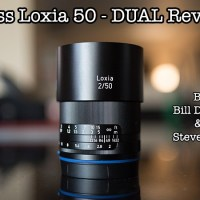 DUAL Review: Zeiss Loxia 50 F/2 by Bill Danby and Steve Huff