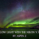 Low light photography with the Nikon V3 by Aspen Z