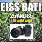 Zeiss Batis 25mm and 85mm hands-on, plus FE 28mm f/2 comparison