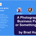 Thumbtack: A Photographer's Business Partner or Something Else?  By Brad Husick