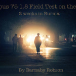 Olympus 75mm f1.8 Field Test on the E-M5 - 2 Weeks in Burma by Barnaby Robson
