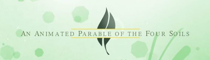 animated parable of the four soils