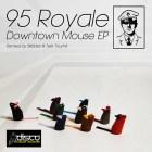 95 Royale - Shine (Original Mix)
