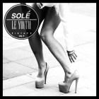 Le Youth - Solé Fixtape Vol. 9