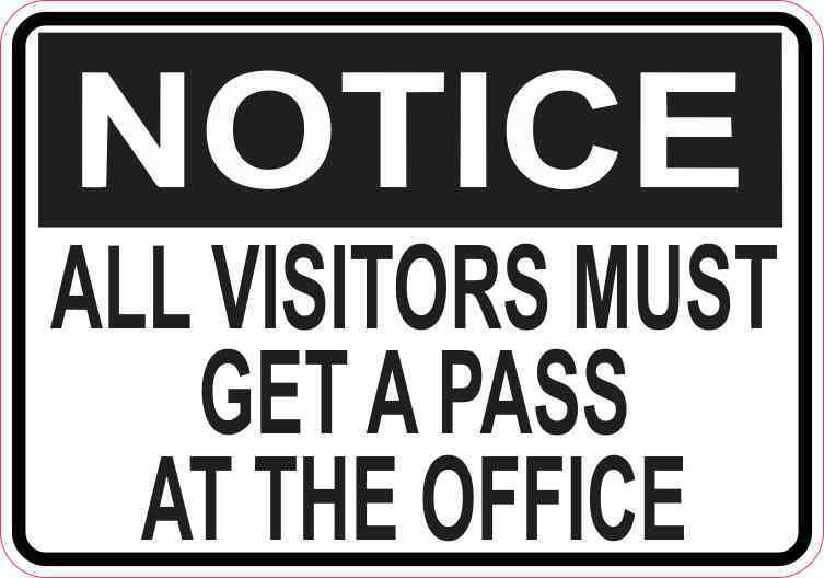 5x35 Notice All Visitors Must Get A Pass At The Office Magnet Door