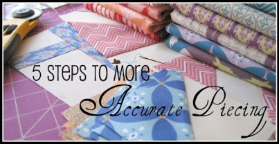 5 Steps to More Accurate Piecing 01