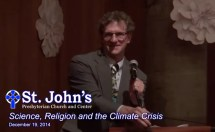 Science, Religion and the Climate Crisis . . . click to watch