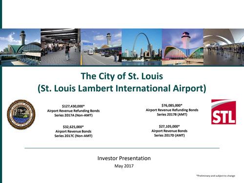 St Louis Lambert International Airport Investor Presentation, May 2017