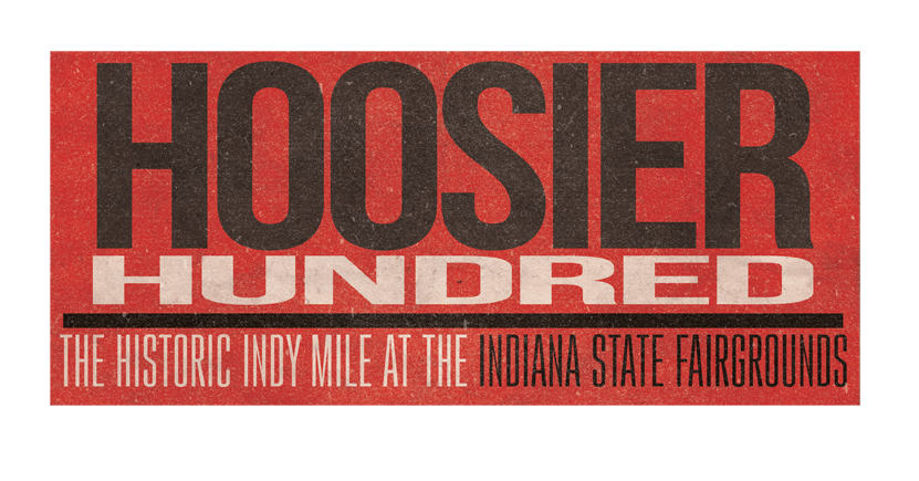 Hoosier Hundred At Indiana State Fairgrounds Two Weeks Away