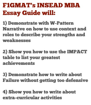 INSEAD MBA Essay 1 Tips Give a candid description of yourself (who