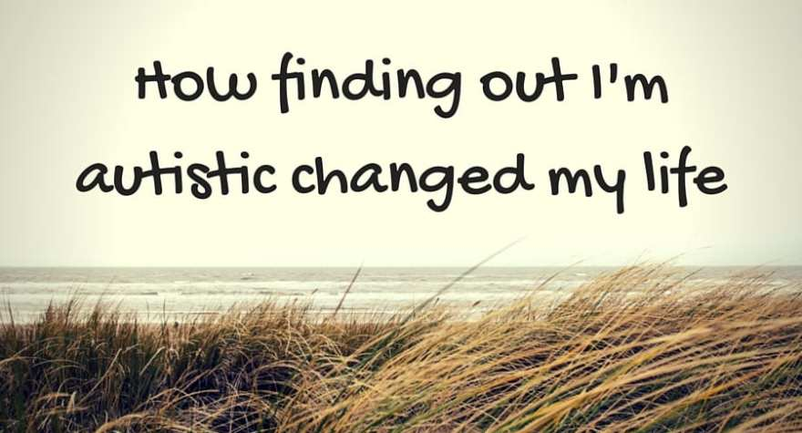 How finding out I'mautistic changed my life-2