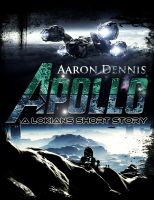 Apollo, a Lokians short story By Aaron Dennis