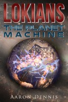The Planet Machine By Aaron Dennis