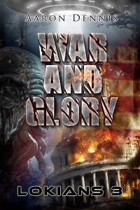 war and glory lokians 3 by aaron dennis