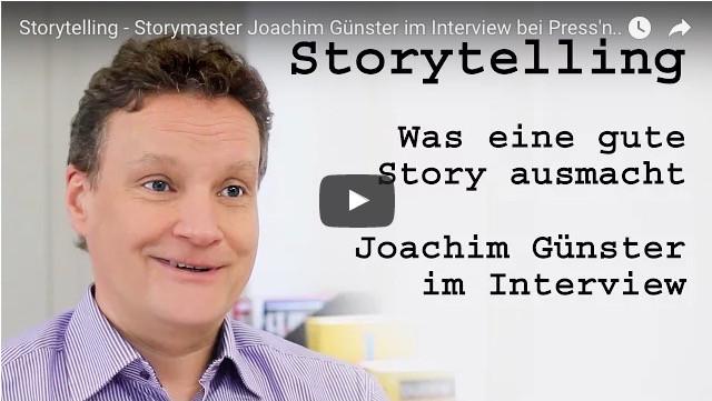 Storytelling Interview - Storymaster Joachim Günster im Interview bei Press'n'Relations