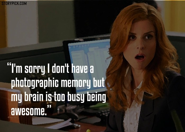Suits Hd Wallpaper Quotes 15 Kickass Quotes By Donna Paulsen From Suits That Prove