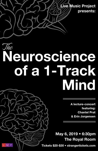 The Neuroscience of a One-Track Mind A Lecture-Concert Tickets