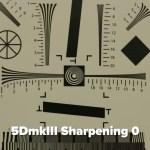 5dmkiii video sharpening 0