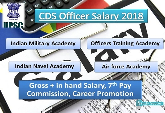 CDS Salary 2019 Structure + Career (Indian Army, Navy, Air force