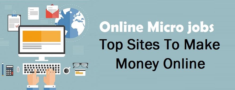 Online Micro Jobs Top Sites To Make Money Online