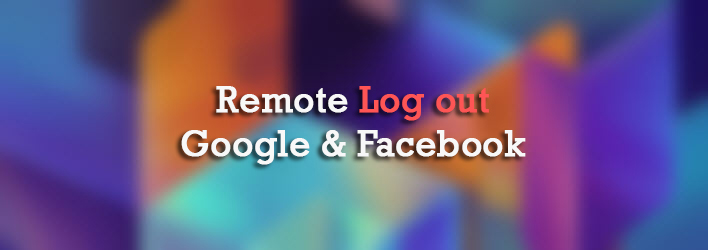 remote-logout-google-facebook