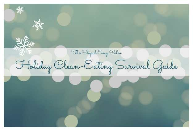 holiday clean eating guide