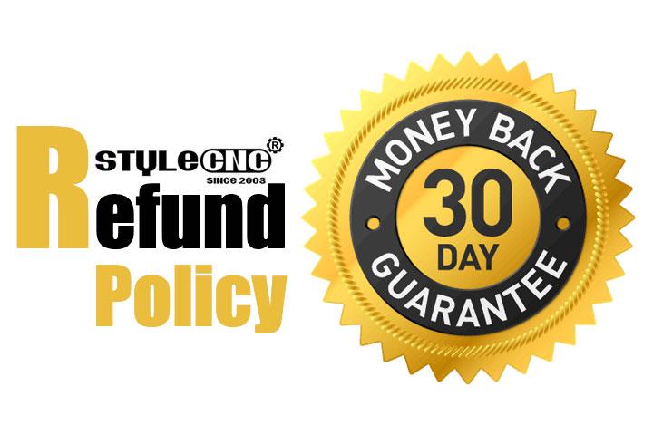STYLECNC® Refund Policy