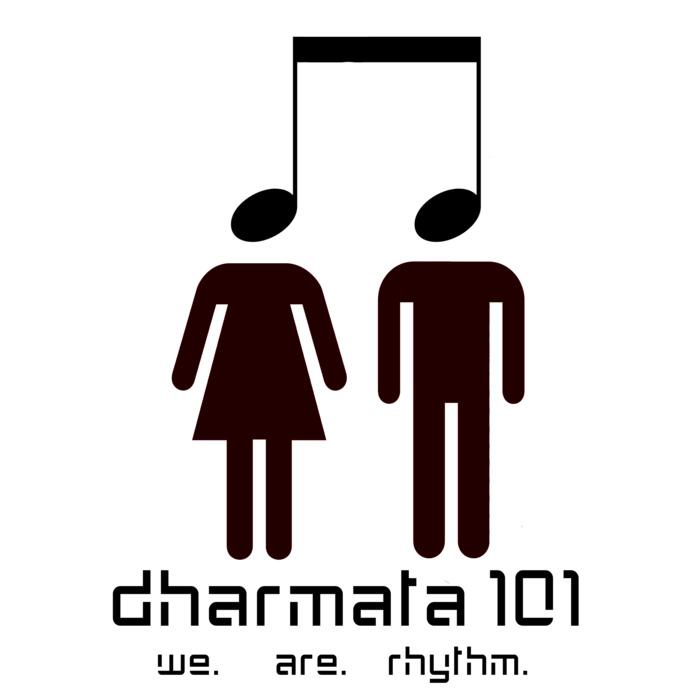 Dharmata101 – We Are Rhythm
