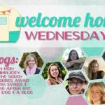 Welcome Home Wednesdays #31