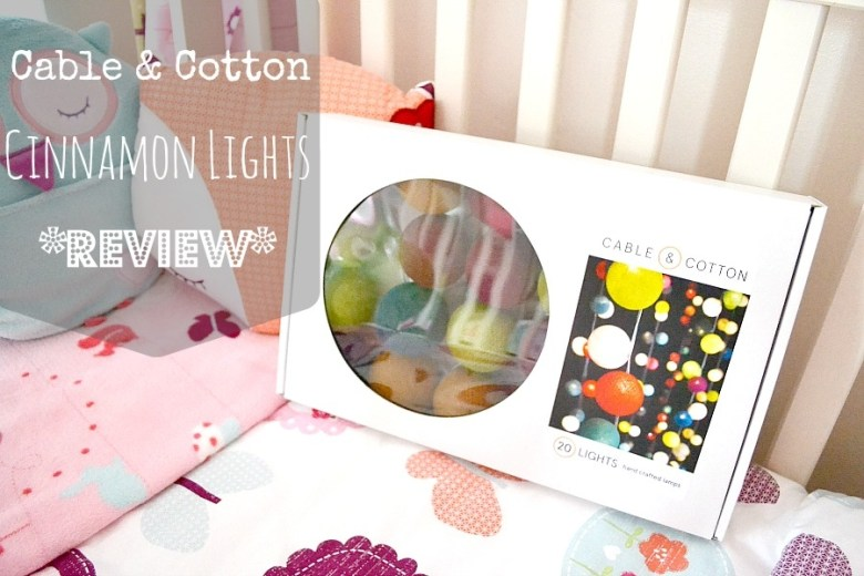 cable and cotton cinnamon lights review