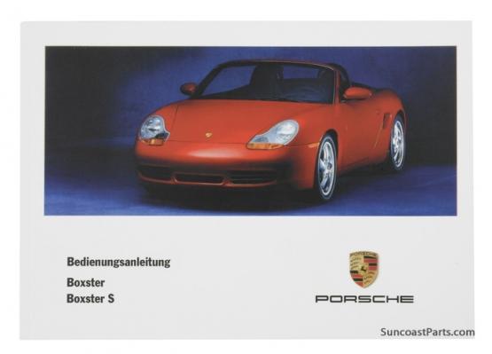 Suncoast Porsche Parts  Accessories Porsche Owners Manual - Boxster