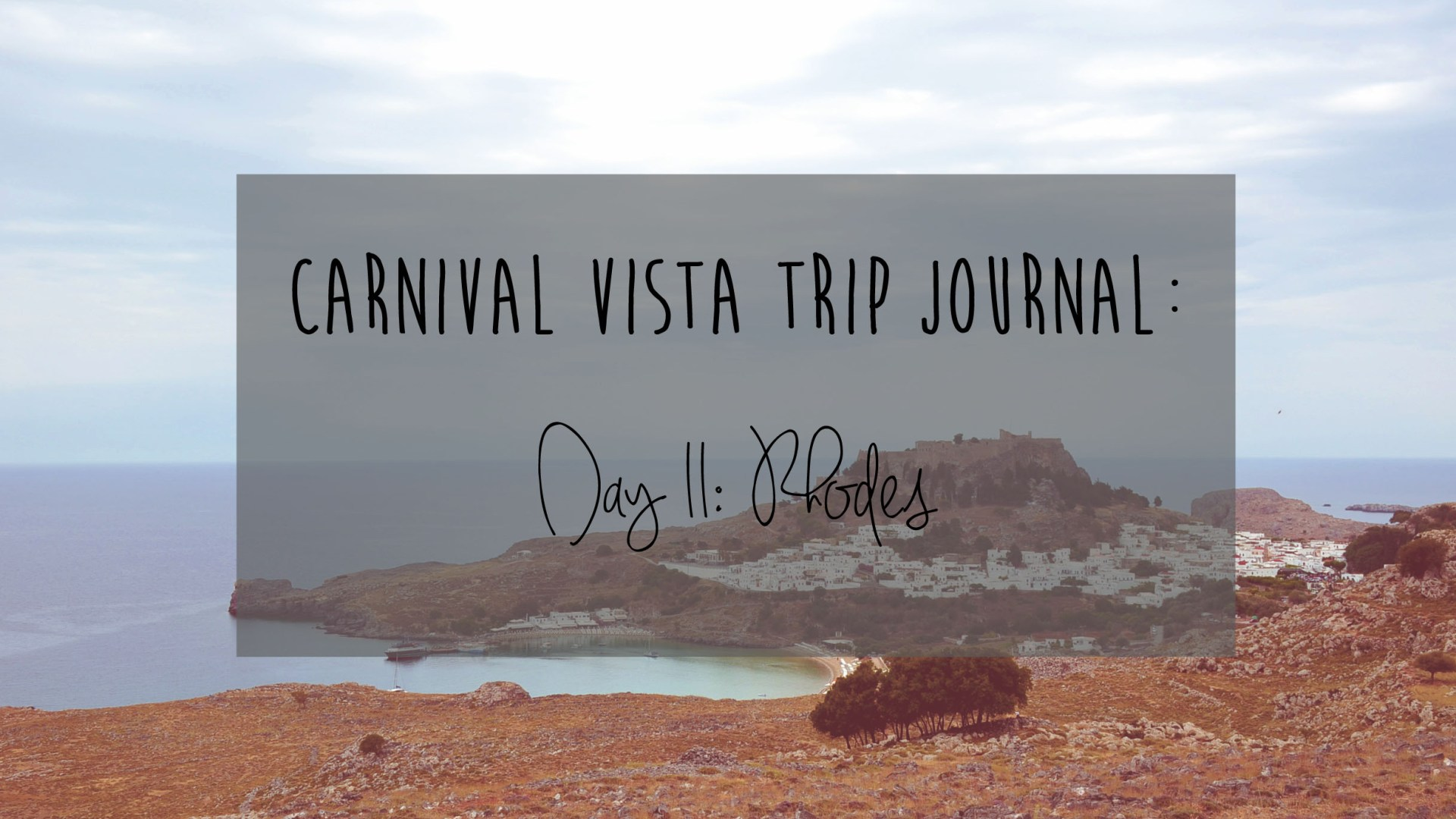 Carnival Vista Review: Day 11 – Rhodes