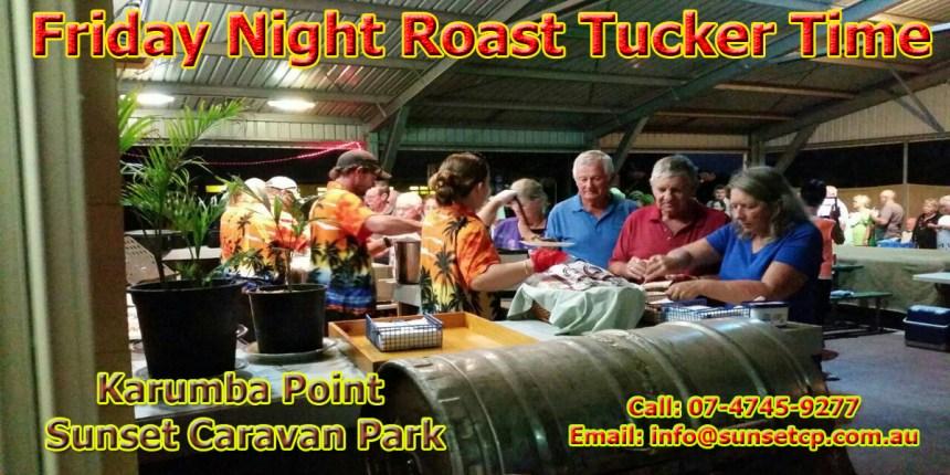 Friday night roast tucker time