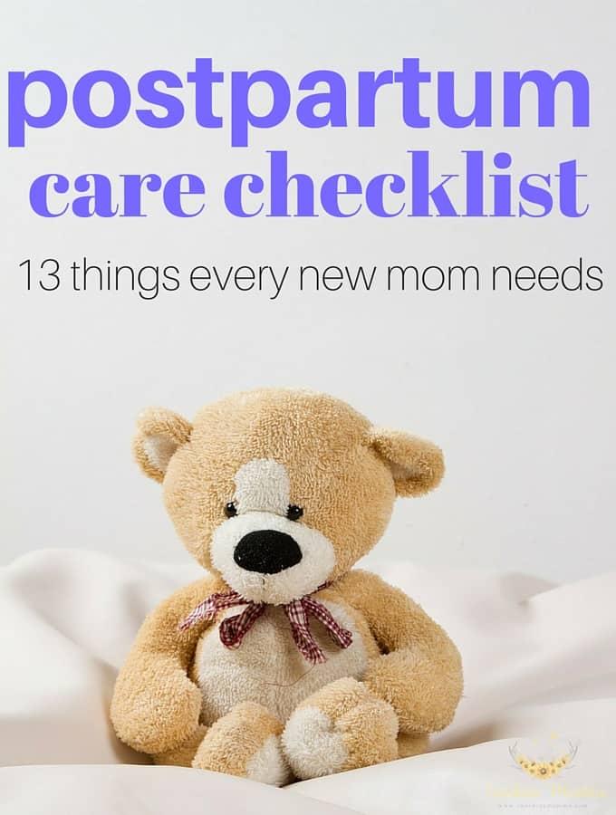 Postpartum care checklist (13 things every new mom needs!)