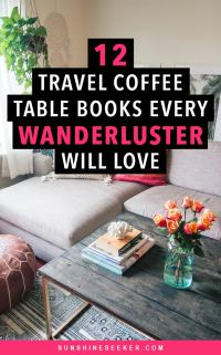 12 travel coffee table books every wanderluster will love ...