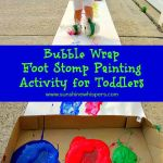 Bubble Wrap Foot Stomp Painting Activity for Toddlers