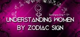 Understanding Women By Zodiac Sign