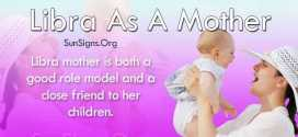 Libra As A Mother Personality Traits