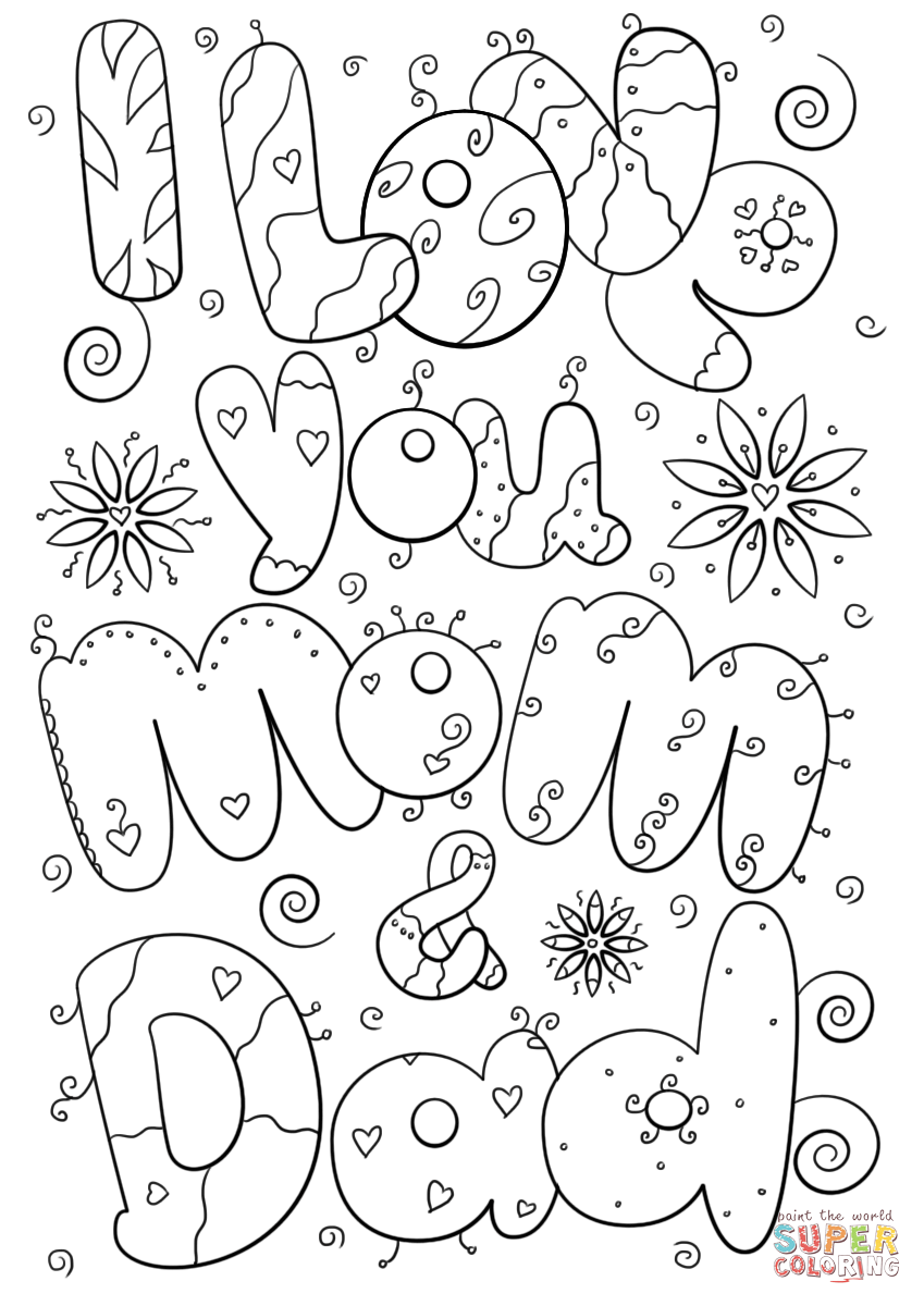 Click the i love you mom and dad coloring pages to view printable version or color it online compatible with ipad and android tablets