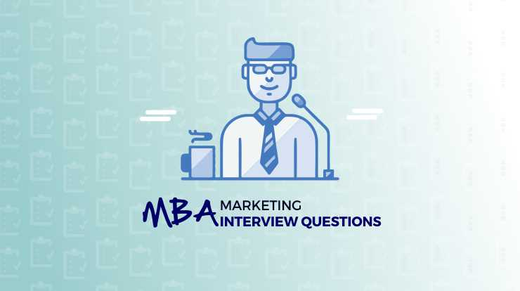 MBA Admission Interview Questions on Marketing - Super Heuristics