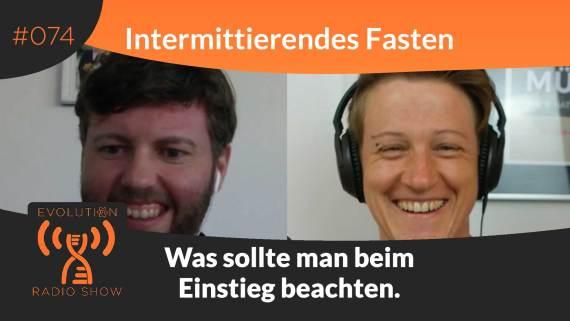 Evolution Radio Show Folge #074: Intermittierendes Fasten - was sollte man beim Einstieg beachten