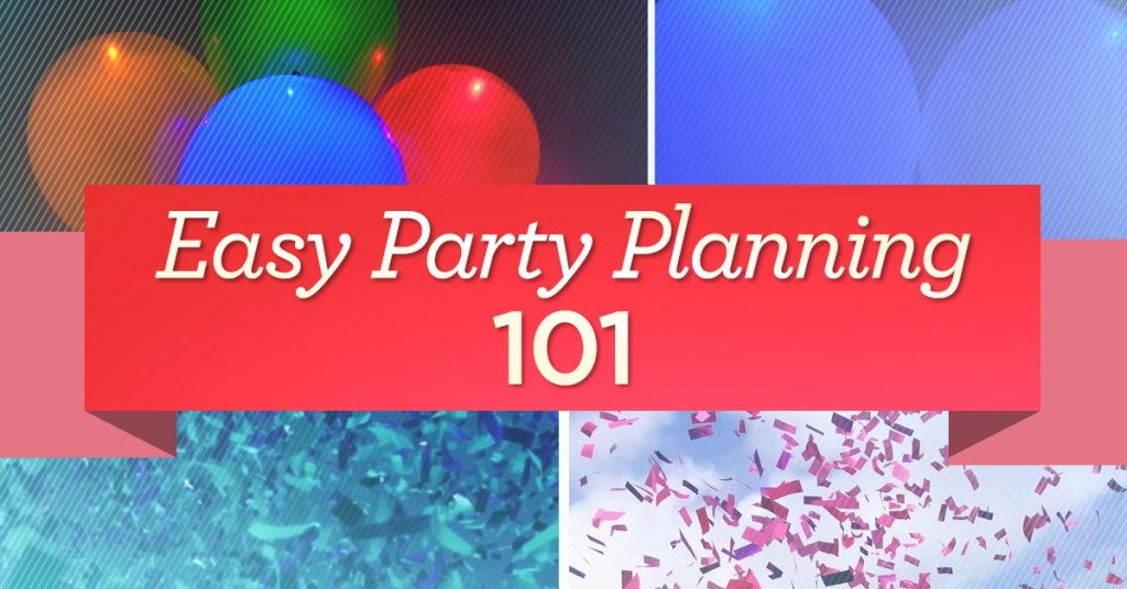 Easy Party Planning 101 - Superior Celebrations Blog - party planning