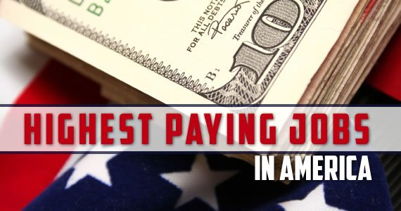 The Highest Paying Jobs In America Super Scholar