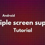 How to support multiple screen in Android
