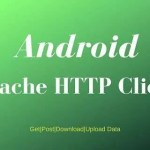 Android Apache HTTP Client: Post, Download, Upload multipart
