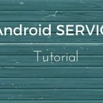 Android Service Tutorial